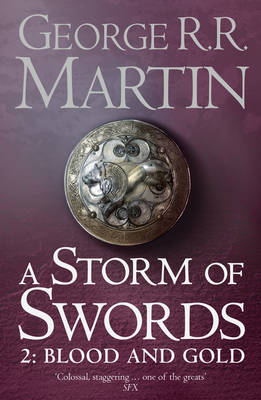 Picture of A Storm of Swords: Part 2 Blood and Gold (Reissue)