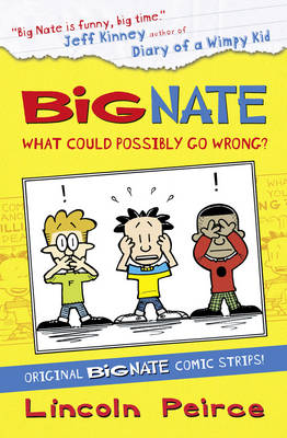 Picture of Big Nate Compilation 1: What Could Possibly Go Wrong?