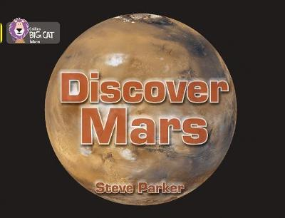 Discover Mars! : Band 03/Yellow