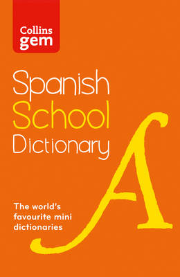 Picture of Collins Spanish School Gem Dictionary : Trusted Support for Learning, in a Mini-Format