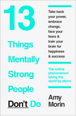 Picture of 13 Things Mentally Strong People Don't Do