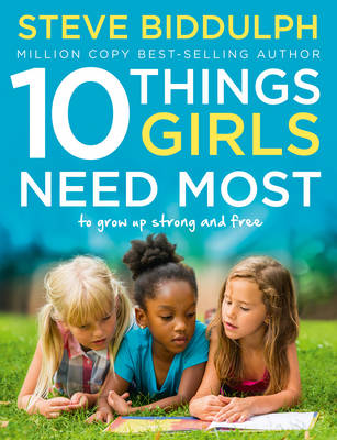 Picture of 10 Things Girls Need Most : To Grow Up Strong and Free