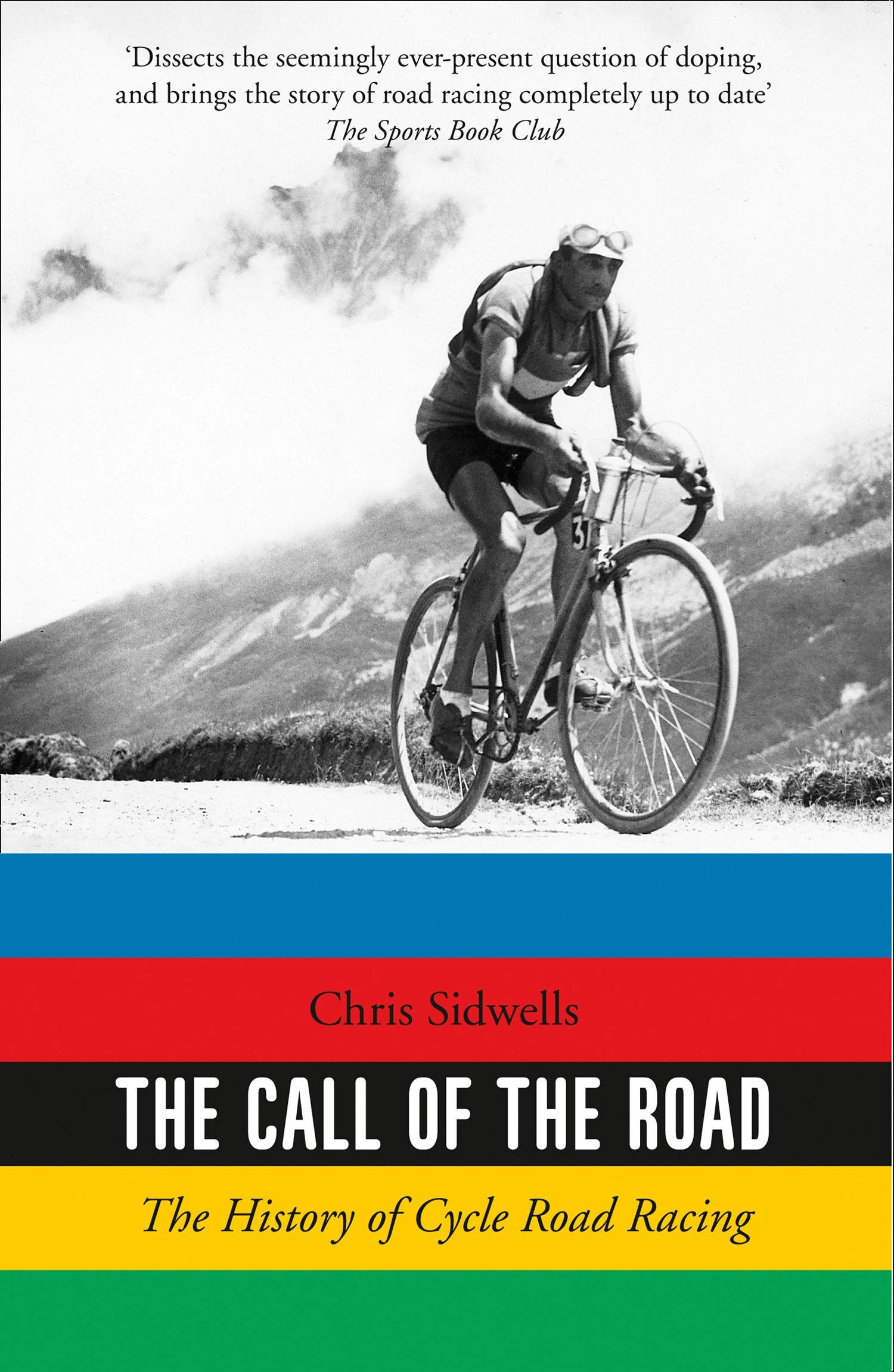 Picture of The Call of the Road : The History of Cycle Road Racing