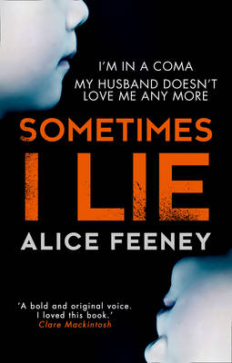 Picture of Sometimes I Lie: A psychological thriller with a killer twist you'll never forget