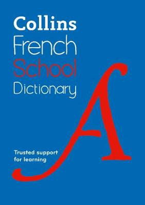 Picture of Collins French School Dictionary : Learn French with Collins Dictionaries for Schools