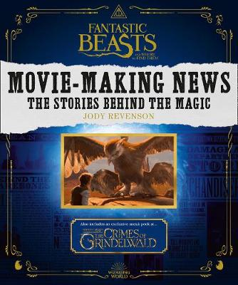 Picture of Fantastic Beasts and Where to Find Them: Movie-Making News : The Stories Behind the Magic [Lenticular Cover]