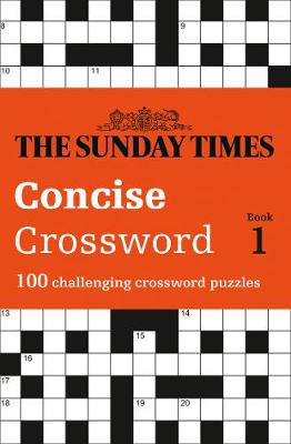 Picture of The Sunday Times Concise Crossword Book 1: 100 challenging puzzles from The Sunday Times