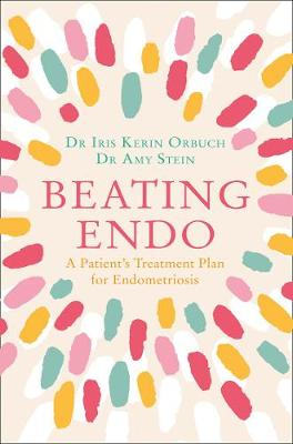 Picture of Beating Endo : A Patient's Treatment Plan for Endometriosis