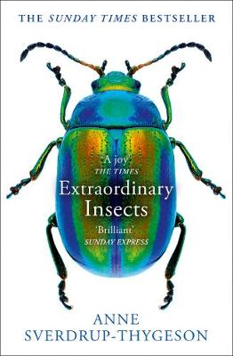 Picture of Extraordinary Insects : Weird. Wonderful. Indispensable. the Ones Who Run Our World.