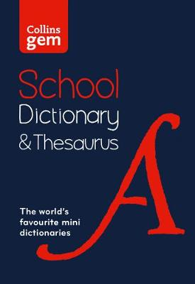 Picture of Collins Gem School Dictionary & Thesaurus : Trusted Support for Learning, in a Mini-Format