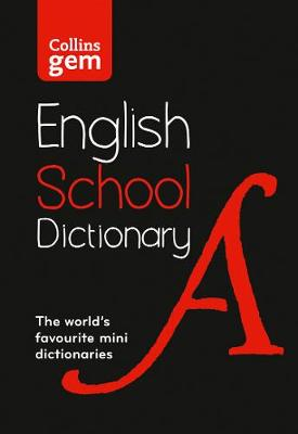 Picture of Collins Gem School Dictionary : Trusted Support for Learning, in a Mini-Format
