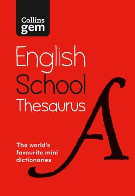 Picture of Collins Gem School Thesaurus : Trusted Support for Learning, in a Mini-Format