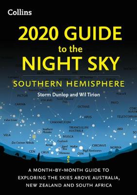 Picture of 2020 Guide to the Night Sky Southern Hemisphere : A Month-by-Month Guide to Exploring the Skies Above Australia, New Zealand and South Africa