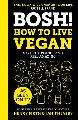 Picture of BOSH! How to Live Vegan