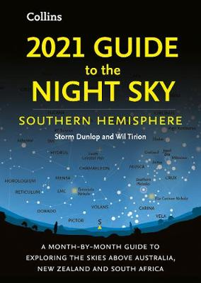 Picture of 2021 Guide to the Night Sky Southern Hemisphere : A Month-by-Month Guide to Exploring the Skies Above Australia, New Zealand and South Africa