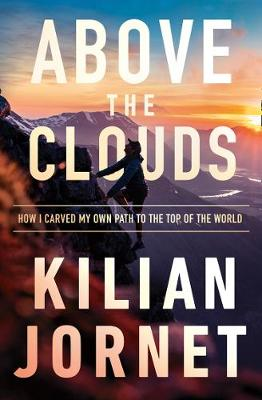 Picture of Above the Clouds : How I Carved My Own Path to the Top of the World