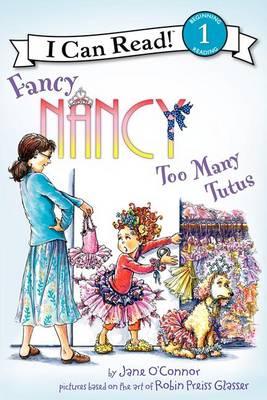 Fancy Nancy : Too Many Tutus