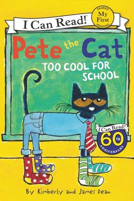 Pete The Cat : Too Cool For School