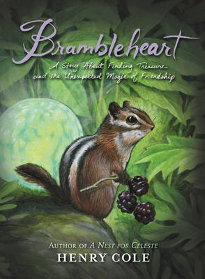 Picture of Brambleheart : A Story about Finding Treasure and the Unexpected Magic of Friendship