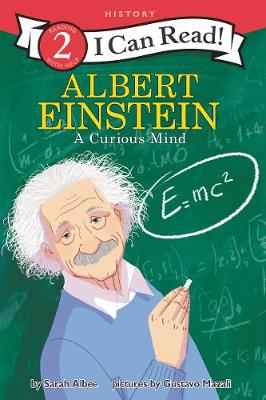 Albert Einstein : A Curious Mind