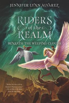 Riders of the Realm #3 : Beneath the Weeping Clouds