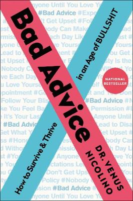 Picture of Bad Advice : How to Survive and Thrive in an Age of Bullshit