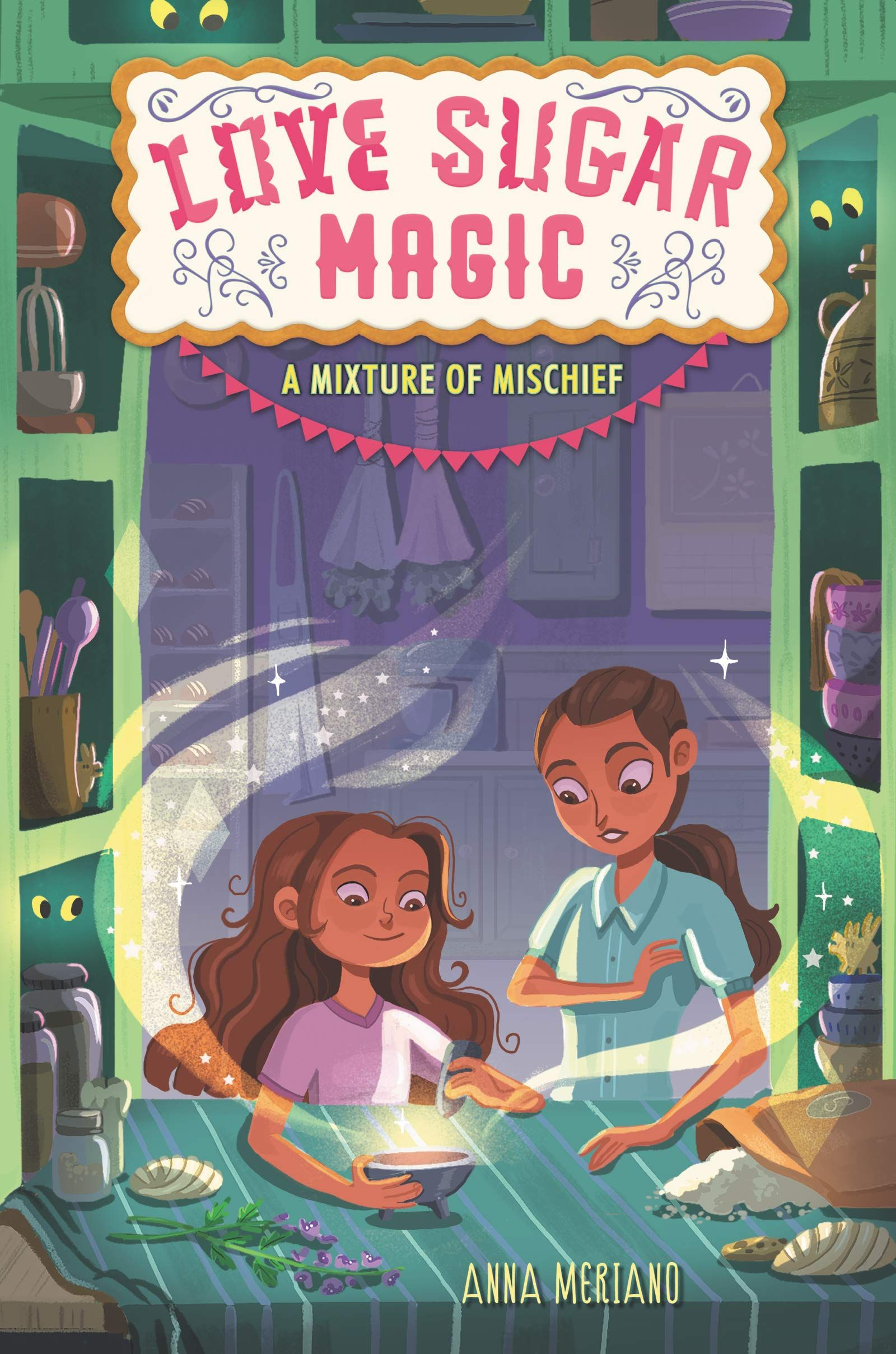 Love Sugar Magic : A Mixture of Mischief