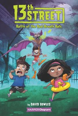 Picture of 13th Street #1: Battle of the Bad-Breath Bats