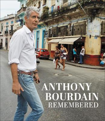 Picture of Anthony Bourdain Remembered