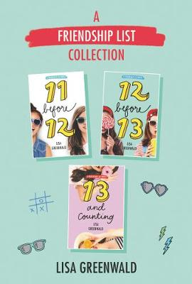 A Friendship List Collection 3-Book Box Set : 11 Before 12, 12 Before 13,13 And Counting