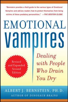 Picture of Emotional Vampires: Dealing with People Who Drain You Dry, Revised and Expanded