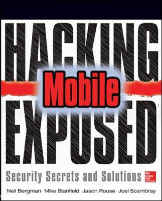 Hacking Exposed Mobile