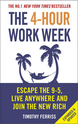 Picture of The 4-Hour Work Week : Escape the 9-5, Live Anywhere and Join the New Rich