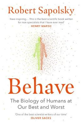 Picture of Behave : The Biology of Humans at Our Best and Worst