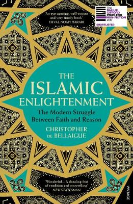 Picture of The Islamic Enlightenment : The Modern Struggle Between Faith and Reason