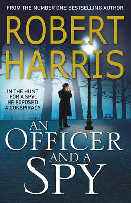 Picture of An Officer and a Spy : The gripping Richard and Judy Book Club favourite