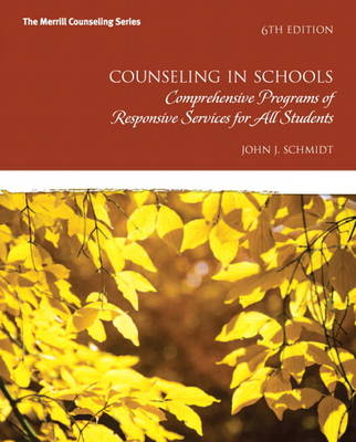 Counseling in Schools : Comp. Programs of Responsive Services for All Students, Pearson eText -- Access Card