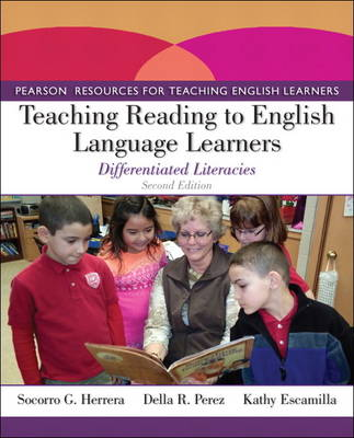 Teaching Reading to English Language Learners : Differentiated Literacies