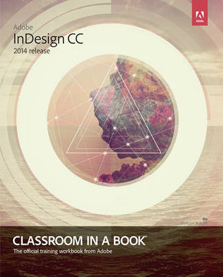 Picture of Adobe InDesign CC Classroom in a Book (2014 release)