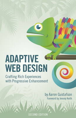 Picture of Adaptive Web Design : Crafting Rich Experiences with Progressive Enhancement