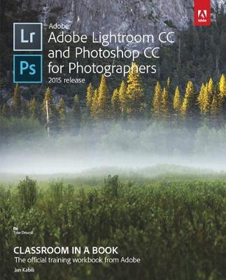 Picture of Adobe Lightroom and Photoshop CC for Photographers Classroom in a Book