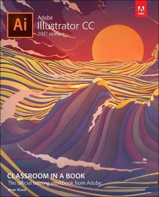 Picture of Adobe Illustrator CC Classroom in a Book (2017 Release)