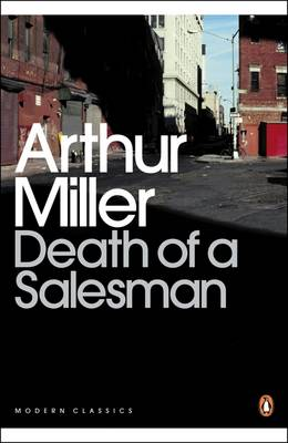 Picture of Death of a Salesman : Certain Private Conversations in Two Acts and a Requiem