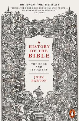 Picture of A History of the Bible : The Book and Its Faiths
