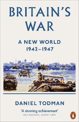 Picture of Britain's War : A New World, 1942-1947