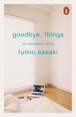 Picture of Goodbye, Things : On Minimalist Living