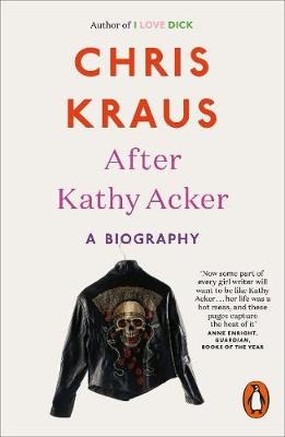Picture of After Kathy Acker : A Biography