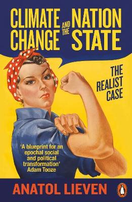 Climate Change and the Nation State : The Realist Case