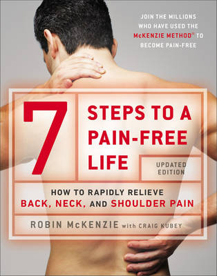 Picture of 7 Steps to a Pain-Free Life: How to Rapidly Relieve Back, Neck and Shoulder Pain