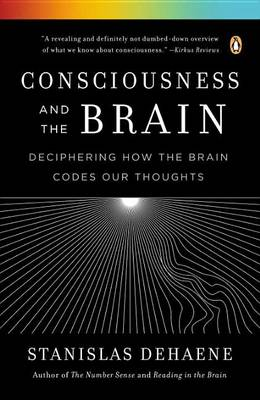 Picture of Consciousness and the Brain : Deciphering How the Brain Codes Our Thoughts